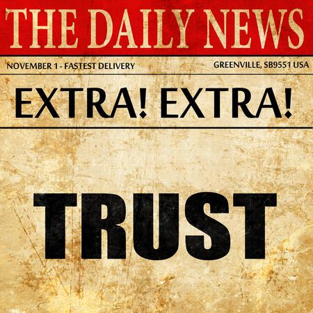 trust: trust, newspaper article text