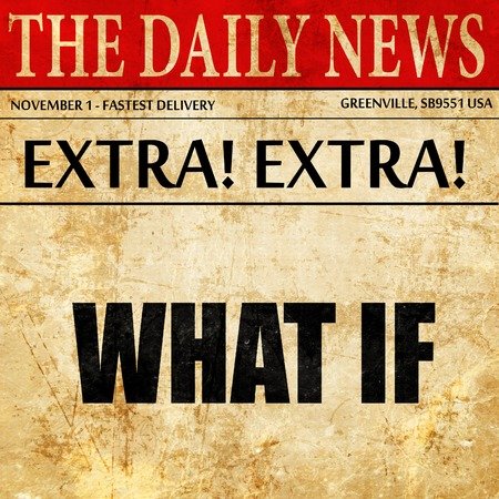 reluctance: what if, newspaper article text