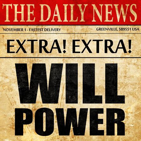 willpower: willpower, newspaper article text Stock Photo