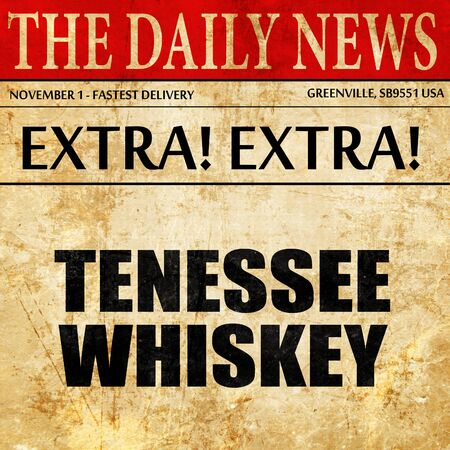 daniels: Tennessee whiskey, newspaper article text