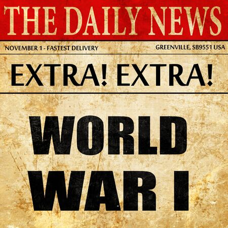 world war 1: World war 1 background with some smooth lines, newspaper article text Stock Photo