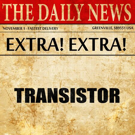 transistor: transistor, newspaper article text