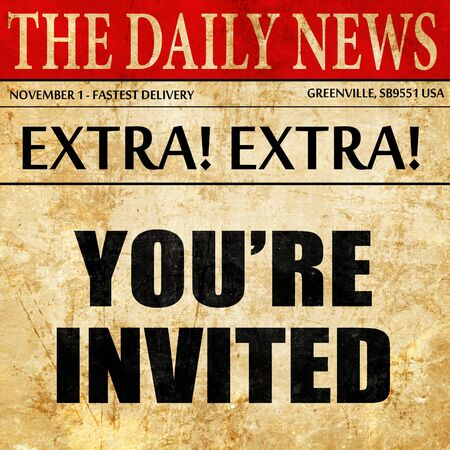 you are invited, newspaper article text