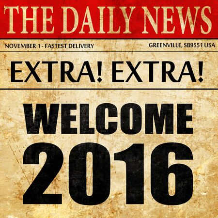 welcome 2016, newspaper article text