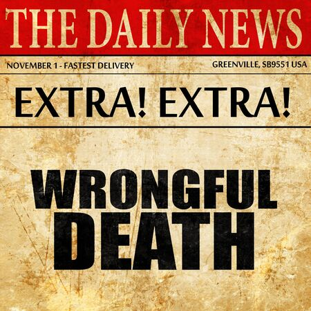 wrongful: wrongful death, newspaper article text