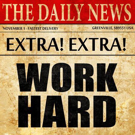 careerist: work hard, newspaper article text