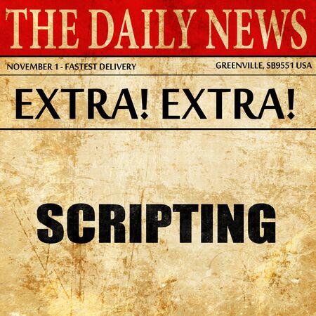 scripting: scripting, newspaper article text Stock Photo