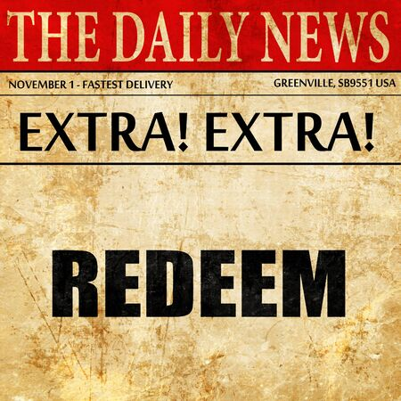 redeeming: redeem, newspaper article text Stock Photo