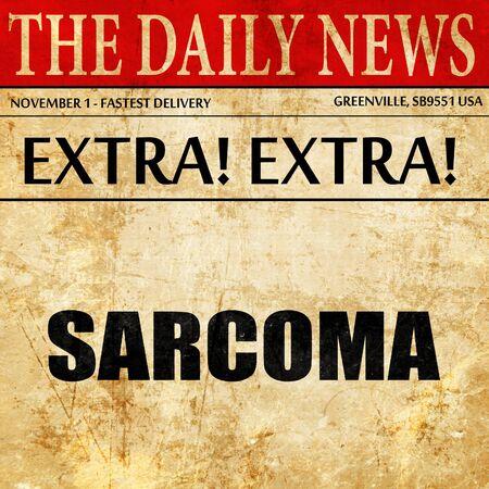 sarcoma: sarcoma, newspaper article text