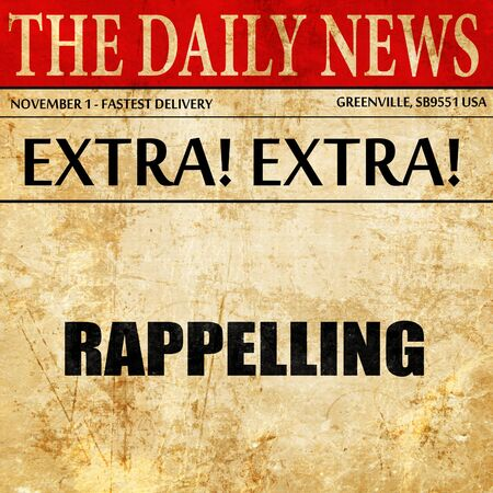 rappelling: rappelling, newspaper article text Stock Photo