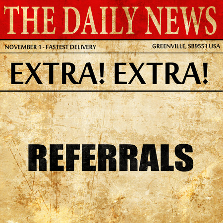 referidos: referrals, newspaper article text Foto de archivo