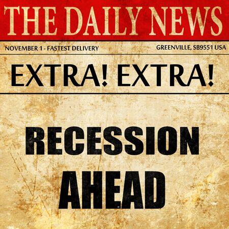 regiment: recession ahead, newspaper article text