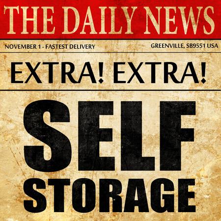 self storage: self storage, newspaper article text Stock Photo