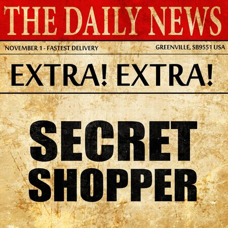shopper: secret shopper, newspaper article text