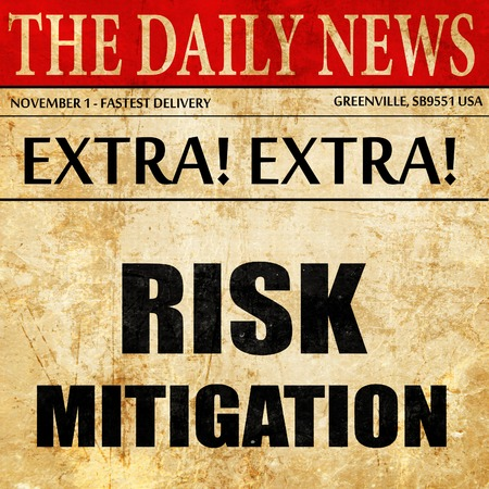 mitigation: Risk mitigation sign, newspaper article text