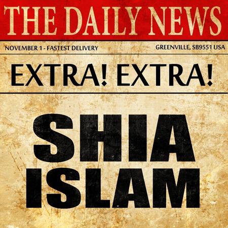 sunni: shia islam, newspaper article text