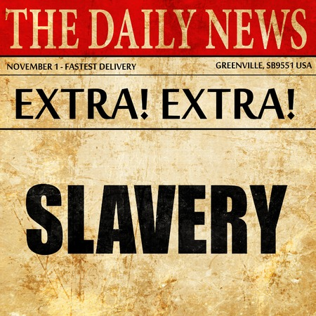 pornography: Slavery sign background, newspaper article text Stock Photo