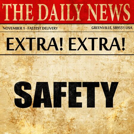 directives: safety, newspaper article text