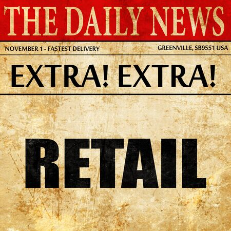 retail: retail, newspaper article text