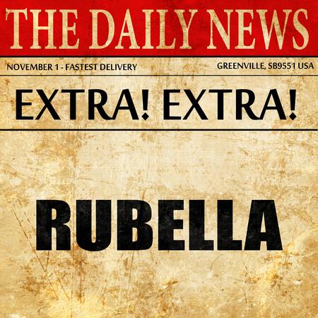 rubella: rubella, newspaper article text