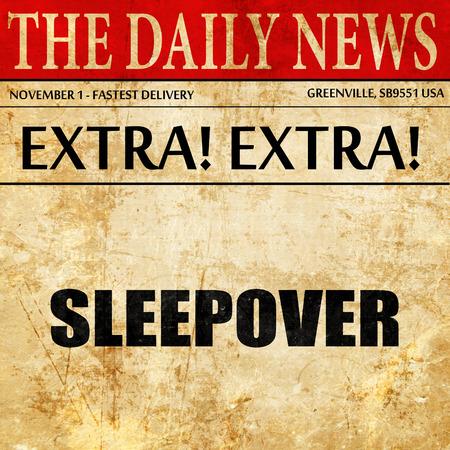 pijamada: sleepover, newspaper article text