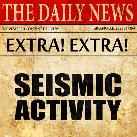 quake: seismic activity, newspaper article text