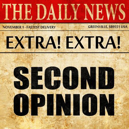 opinion: second opinion, newspaper article text