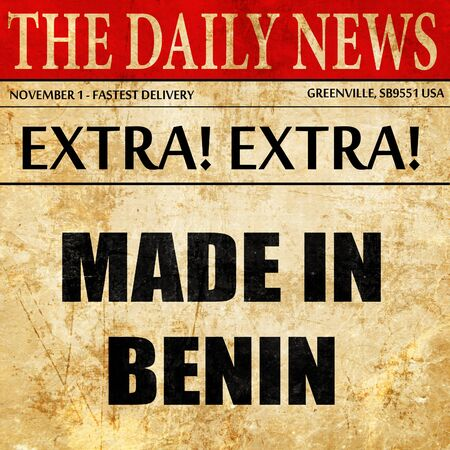 benin: Made in benin with some soft smooth lines, newspaper article text Stock Photo