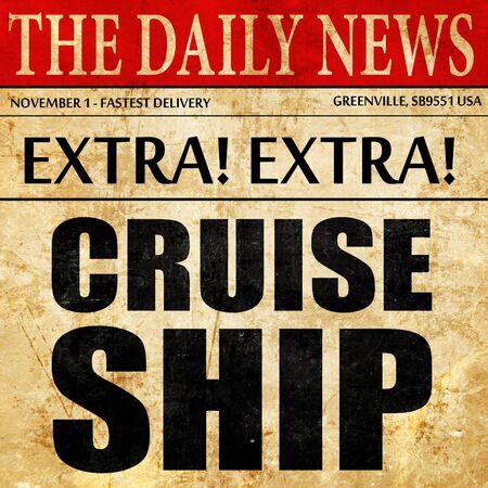 cruiseship: cruiseship, newspaper article text