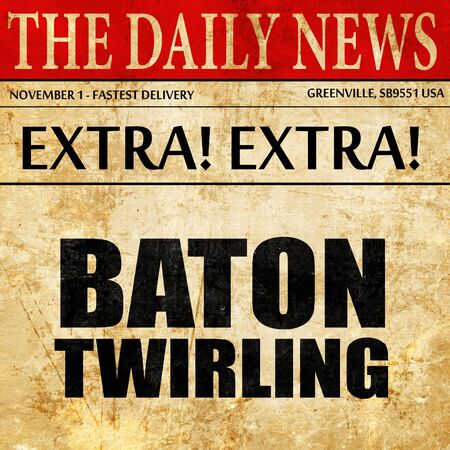 twirling: baton twirling, newspaper article text