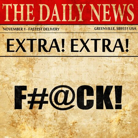 curse: f#@ck, newspaper article text