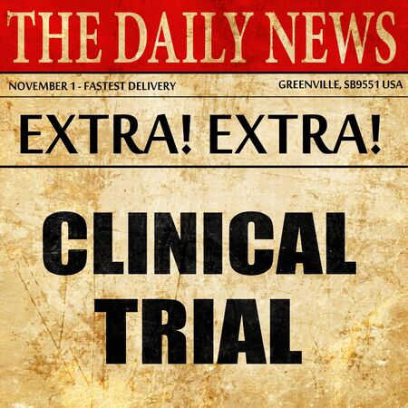 clinical trial: clinical trial, newspaper article text