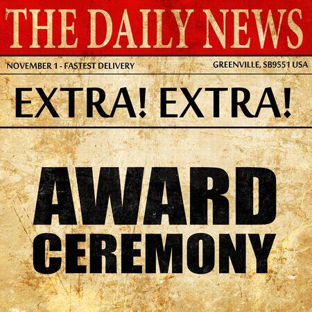 award ceremony: award ceremony, newspaper article text