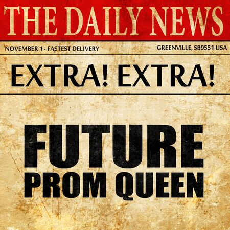 prom queen: prom queen, newspaper article text