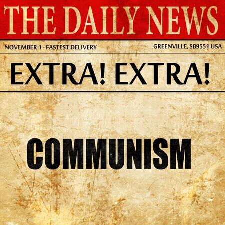 communism: communism, newspaper article text