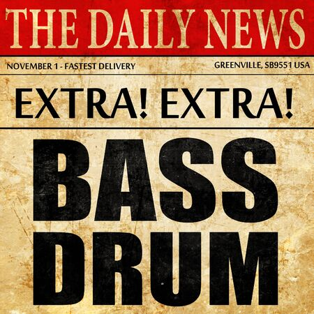 drum and bass: bass drum, newspaper article text