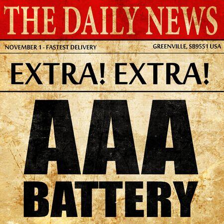 aaa: aaa battery, newspaper article text