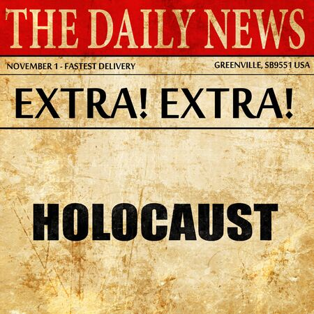holocaust: holocaust, newspaper article text Stock Photo