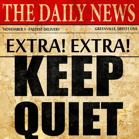guardar silencio: guardar silencio, texto artículo periodístico Foto de archivo