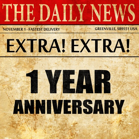 1 year: 1 year anniversary, newspaper article text