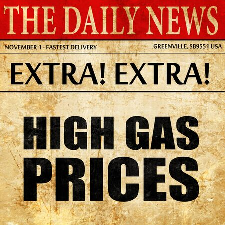 gas prices: high gas prices, newspaper article text