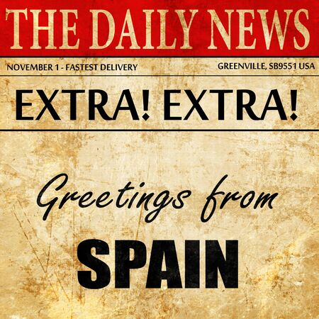 Greetings from spain newspaper article text stock photo picture greetings from spain newspaper article text stock photo 71054322 m4hsunfo