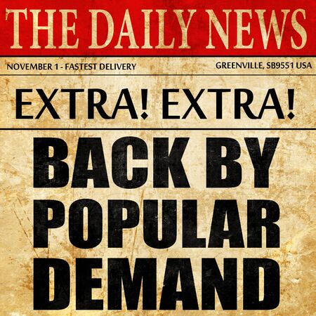 popular: back by popular demand, newspaper article text