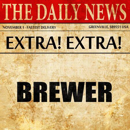 the brewer: brewer, newspaper article text