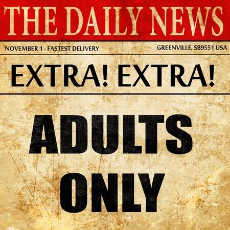 explicit: adults only sign, newspaper article text Stock Photo