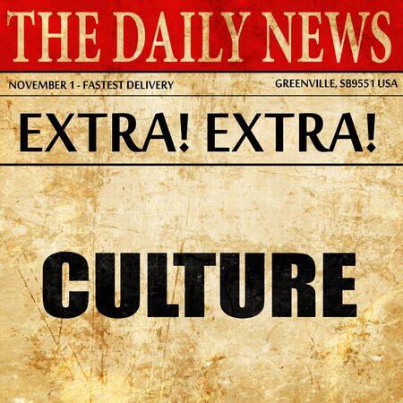 culture: culture, newspaper article text Stock Photo