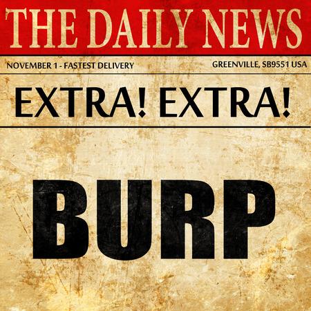 burp, newspaper article text