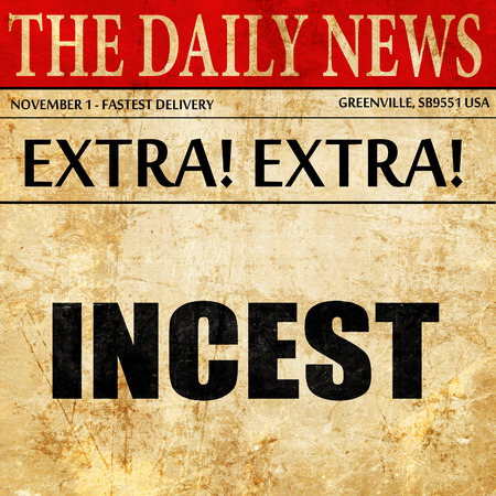 incest: incest, newspaper article text Stock Photo