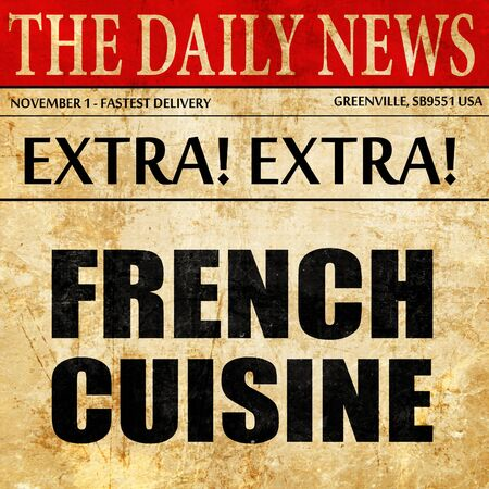 appetizers menu: french cuisine, newspaper article text