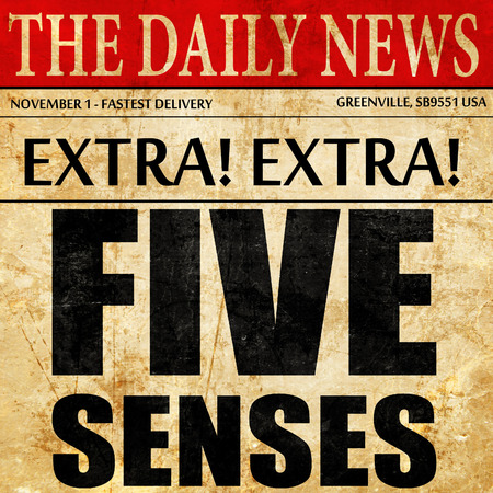 senses: five senses, newspaper article text